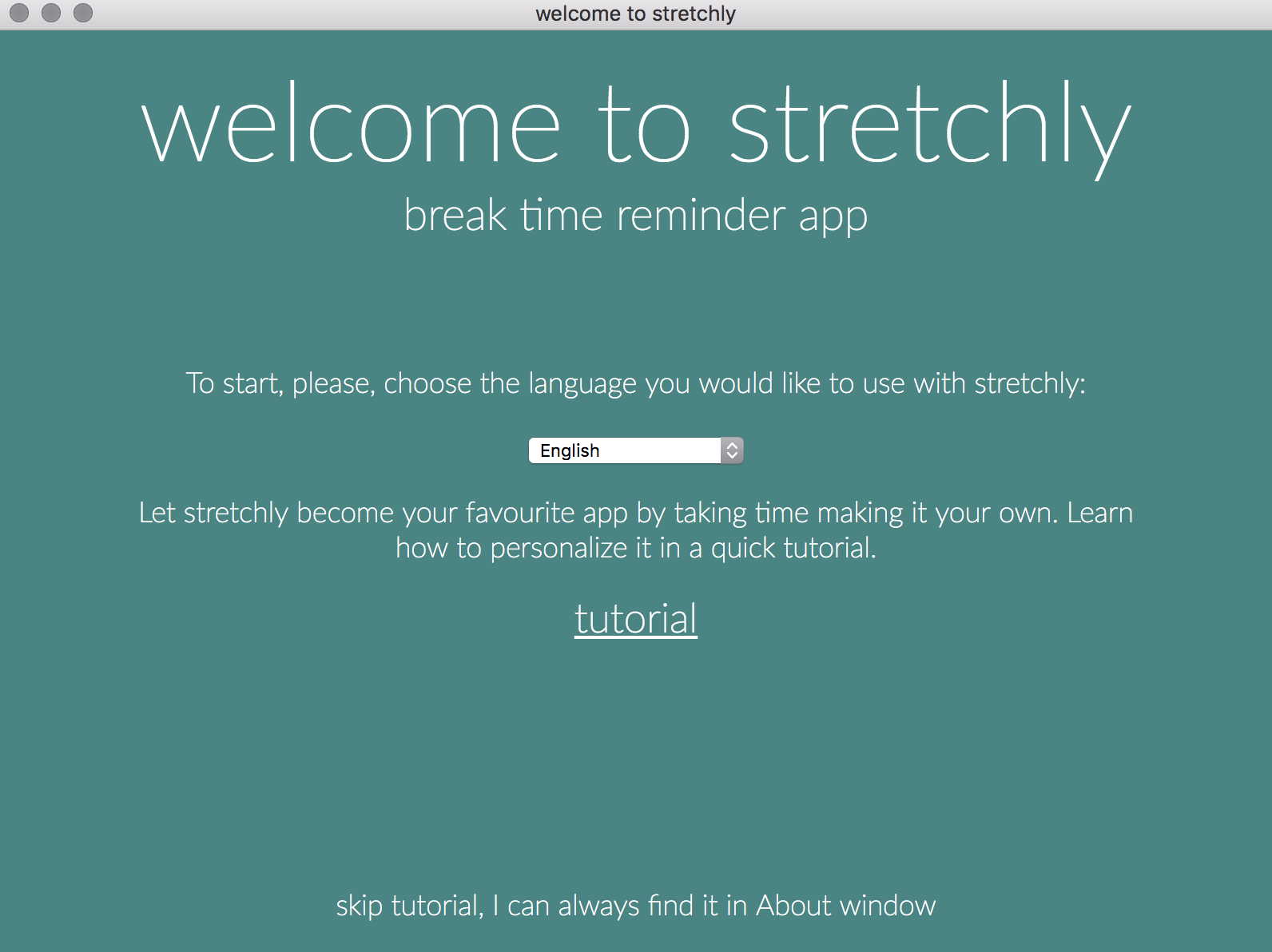 stretchly welcome